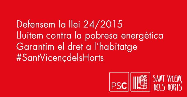 defensem_la_llei_24_2015 PSC Sant Vicenç dels Horts Miguel Comino